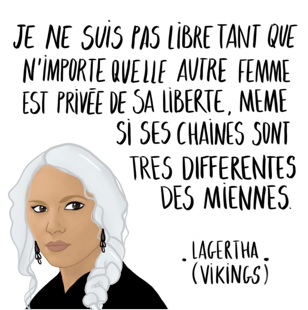 Dessin Lagertha par Leonor Roversi avec une citation
