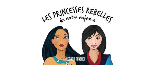 Illustration des princesses rebelles pour l'article Leonor Roversi